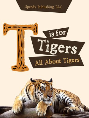 cover image of T is For Tigers