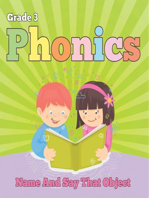 cover image of Grade 3 Phonics--Name and Say That Object