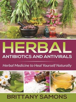cover image of Herbal Antibiotics and Antivirals