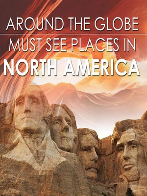 cover image of Around the Globe--Must See Places in North America