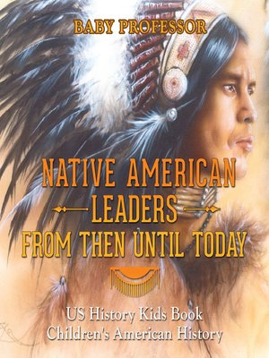 cover image of Native American Leaders From Then Until Today
