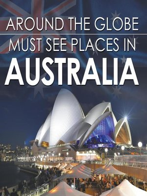 cover image of Around the Globe--Must See Places in Australia
