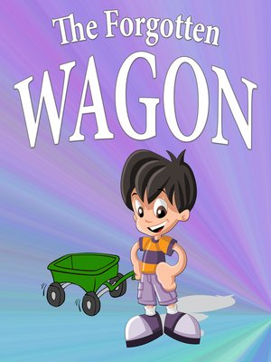 cover image of The Forgotten Wagon