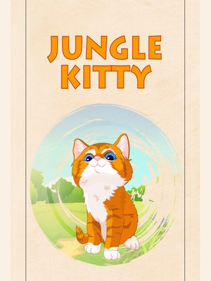 cover image of Jungle Kitty