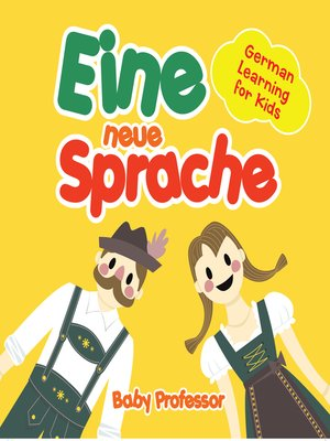 cover image of Eine neue Sprache--German Learning for Kids