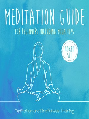 cover image of Meditation Guide for Beginners Including Yoga Tips