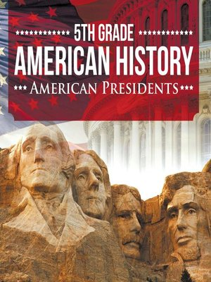 cover image of 5th Grade American History - American Presidents