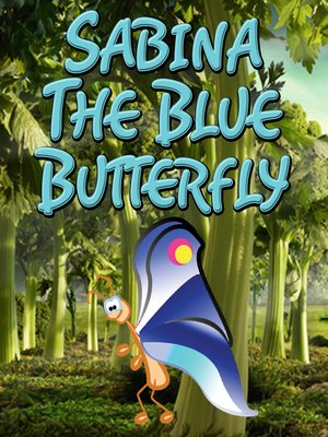cover image of Sabina the Blue Butterfly