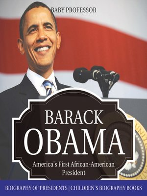 cover image of Barack Obama: America's First African-American President