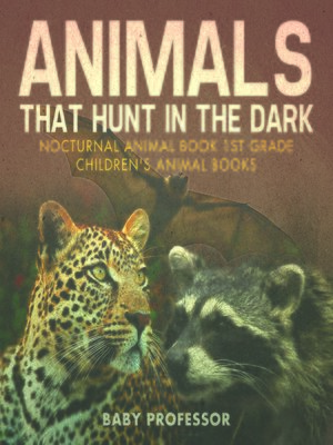 cover image of Animals That Hunt In the Dark