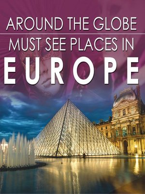 cover image of Around the Globe--Must See Places in Europe
