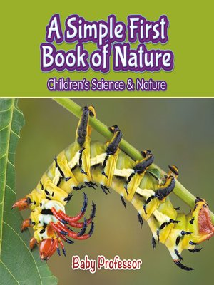 cover image of A Simple First Book of Nature--Children's Science & Nature