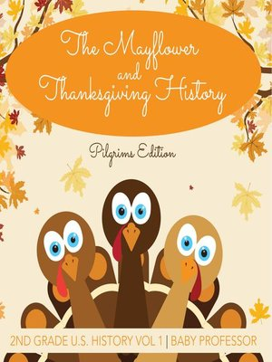 cover image of The Mayflower and Thanksgiving History--Pilgrims Edition--2nd Grade U.S. History Vol 1