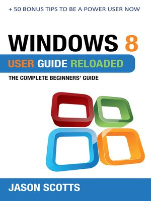 cover image of Windows 8 User Guide Reloaded