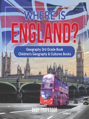 cover image of Where is England? Geography 3rd Grade Book--Children's Geography & Cultures Books