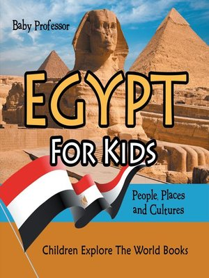 cover image of Egypt For Kids--People, Places and Cultures--Children Explore the World Books