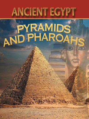 cover image of Ancient Egypt - Pyramids and Pharaohs