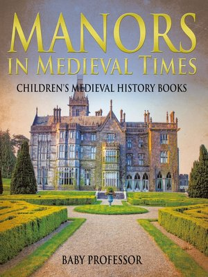 cover image of Manors in Medieval Times-Children's Medieval History Books