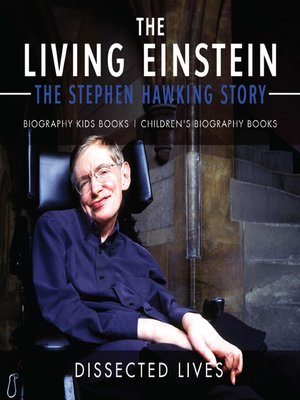 cover image of The Living Einstein: The Stephen Hawking Story