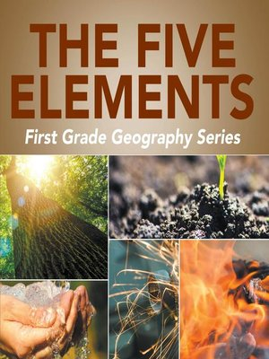 cover image of The Five Elements First Grade Geography Series