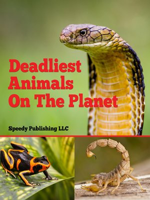 cover image of Deadliest Animals On the Planet
