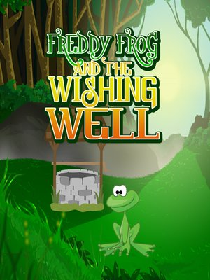 cover image of Freddy Frog and the Wishing Well