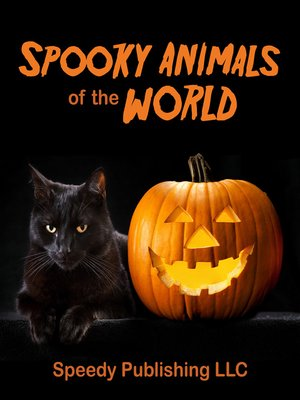 cover image of Spooky Animals of the World