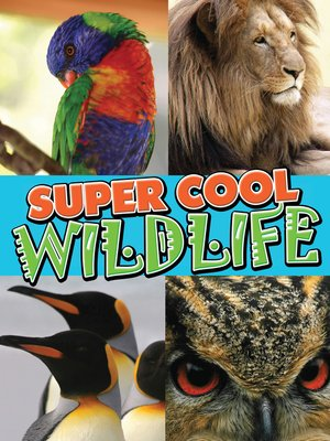 cover image of Super Cool Wildlife