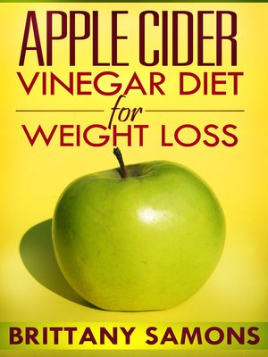 cover image of Apple Cider Vinegar Diet For Weight Loss