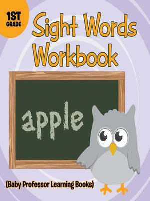 cover image of Sight Words 1st Grade Workbook (Baby Professor Learning Books)
