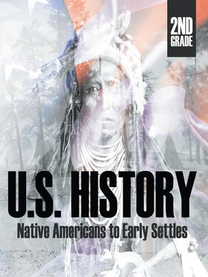 cover image of 2nd Grade US History - Native Americans to Early Settlers