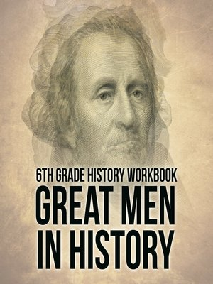 cover image of 6th Grade History Workbook--Great Men in History