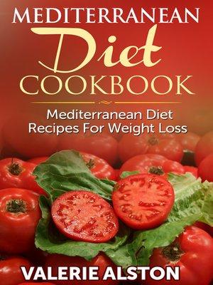 cover image of Mediterranean Diet Cookbook