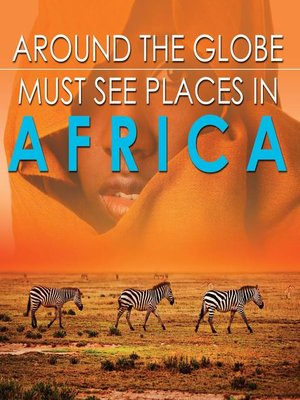 cover image of Around the Globe--Must See Places in Africa