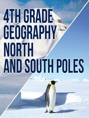 cover image of 4th Grade Geography - North and South Poles