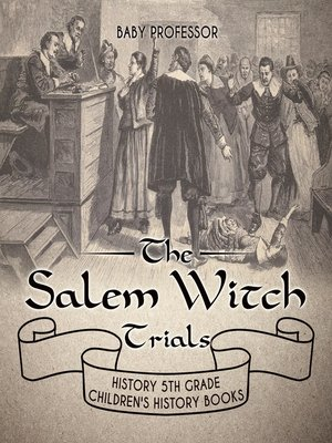 cover image of The Salem Witch Trials--History 5th Grade--Children's History Books