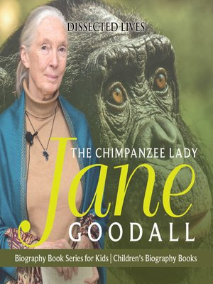 cover image of The Chimpanzee Lady: Jane Goodall