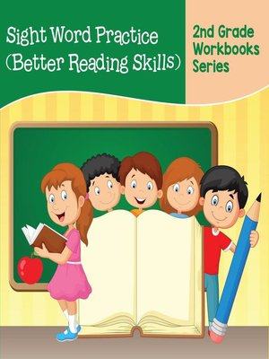 cover image of Sight Word Practice (Better Reading Skills) --2nd Grade Workbooks Series