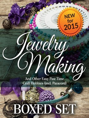 cover image of Jewelry Making and Other Easy Pastime Craft Hobbies