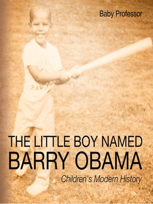 cover image of The Little Boy Named Barry Obama--Children's Modern History