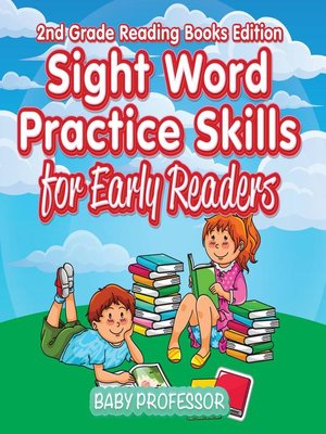 cover image of Sight Word Practice Skills for Early Readers--2nd Grade Reading Books Edition