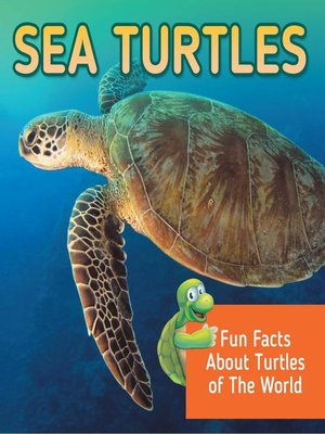 cover image of Sea Turtles - Fun Facts About Turtles of the World