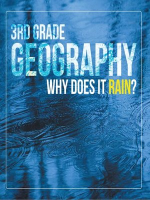 cover image of 3rd Grade Geography - Why Does it Rain?