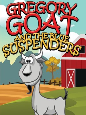cover image of Gregory Goat and the Blue Suspenders
