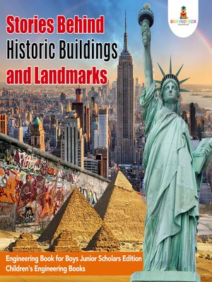 cover image of Stories Behind Historic Buildings and Landmarks--Engineering Book for Boys Junior Scholars Edition--Children's Engineering Books