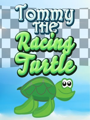 cover image of Tommy the Racing Turtle