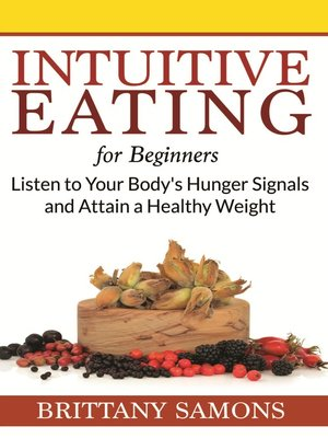 cover image of Intuitive Eating For Beginners