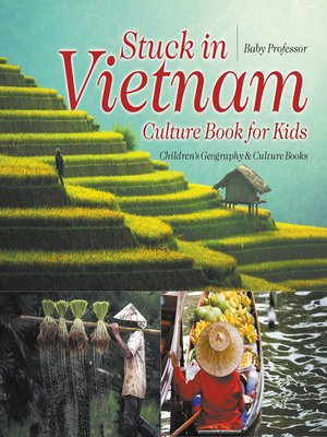 cover image of Stuck in Vietnam--Culture Book for Kids--Children's Geography & Culture Books