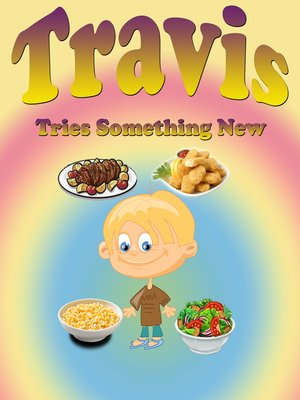 cover image of Travis Tries Something New
