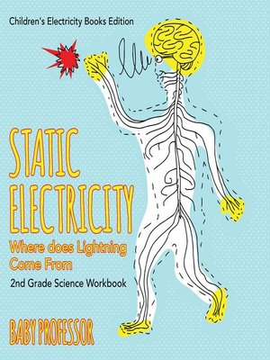 cover image of Static Electricity (Where does Lightning Come From)--2nd Grade Science Workbook--Children's Electricity Books Edition